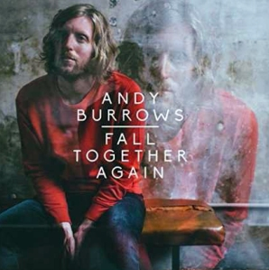 Fall Together Again: Andy Burrows